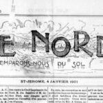 La dernière édition disponible de la première mouture du journal Le Nord date de janvier 1901.