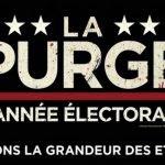 Le film La Purge: l'année électorale est en salles au Québec depuis le 1er juillet 2016.