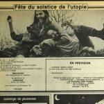 Signe de l'époque, on invitait tout le monde à une fête du solstice de l'utopie dans une commune de Morin-Heights en 1974 dans la revue Mainmise. On y traitait de légalisation de la marijuana, de panneaux solaires, de musique et de liberté sexuelle. Numéro complet disponible sur BAnQ