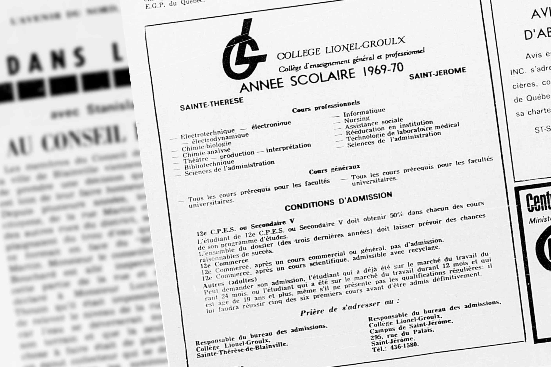 En 1969, c'était la dernière année où le Cégep de Lionel-Groulx de Sainte-Thérèse supervisait le campus de Saint-Jérôme, qui est devenu une entité indépendante en 1970. Publicité tirée de L'Avenir du Nord, le 27 février 1969.